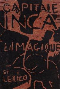 Affiche de Christian Dotremont Capitale inca Limagique et Lexico