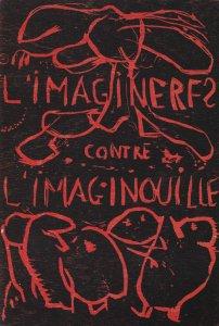 Christian Dotremont L'Imaginerfs contre l'imaginouille affiche de 1969