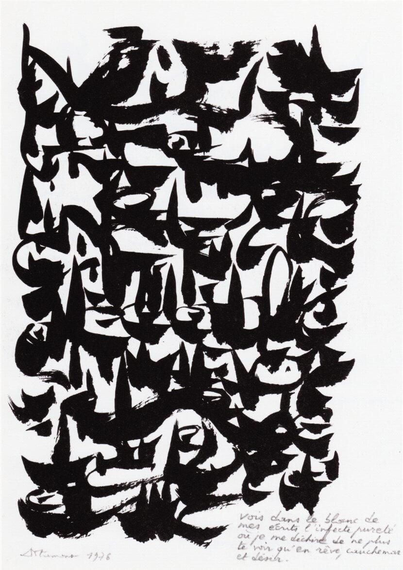 Dotremont, «Vois dans le blanc de mes écrit l'infecte pureté où je me déchire de ne plus te voir qu'en rêve, cauchemar et désir», 1976, logogramme, encre de Chine sur papier pelure, 29,7 x 21 cm